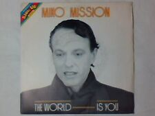 "MIKO MISSION The world is you 7"" ITALO DISCO ITALY RARISSIMO"