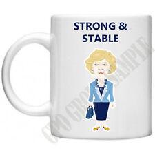 Theresa May Strong & Stable  Mug Conservative Party General Election Funny Mug