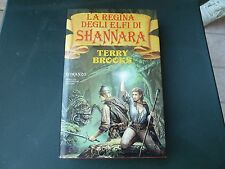 la regina degli Elfi di Shannara Terry Brooks PRIMA EDIZIONE