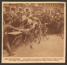 54 LONGUYON TOUR DE FRANCE CYCLISME ANDRE LEDUCQ MARCEL BIDOT IMAGE 1929