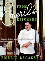 From Emerils Kitchens: Favorite Recipes from Emerils Restaurants by Emeril Lag