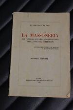La massoneria nel pensiero di un filosofo cristiano... 1^ ed. Centro Studi 1945
