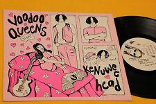 """VOODOO QUEENS LP 10"""" KENUWE E HEAD ORIGINALE EX"""