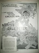 PUBLICITE DE PRESSE NESTLE GALA PETER CAILLER KOHLER CHOCOLATS FRENCH AD 1926