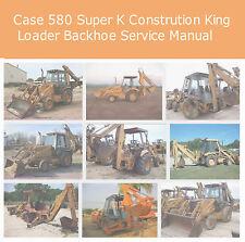 CASE 580 SUPER K LOADER BACKHOE CONSTRUCTION KING  SERVICE MANUAL PDF CD