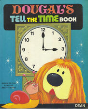THE MAGIC ROUNDABOUT-DOUGAL TELL THE TIME Book-Première édition 1974 HB-Belle arnaque