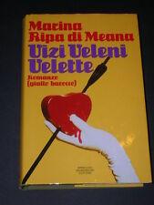 Marina Ripa di Meana, Vizi Veleni Velette, 1° ed. 1990