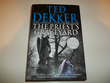 The Priest's Graveyard by Ted Dekker HC new