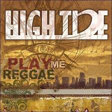 Play Me Reggae 2007 by High Tide