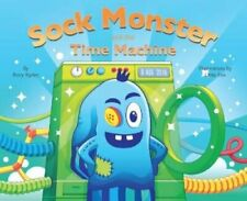 Sock Monster and the Time Machine by Rory Ryder 9781908869777 | Brand New