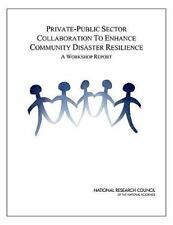Private-Public Sector Collaboration to Enhance Community Disaster Resilience: A