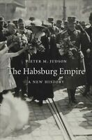 Habsburg Empire : A New History, Paperback by Judson, Pieter M., Brand New, F...