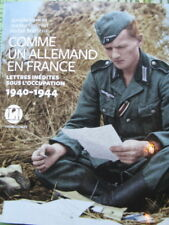 Comme un Allemand en France, 1940-1944, Aurélie Luneau