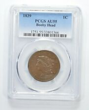AU55 1839 Young Head Large Cent - Booby Head - Graded PCGS *6347