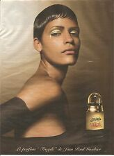 PUBLICITE ADVERTISING A 2003 Parfum  JEAN PAUL GAULTIER Omanyra Mato Garcia