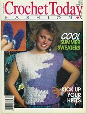 Vintage Crochet Today Fashions Magazine Summer 1989