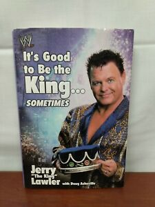 2002 JERRY LAWLER It's Good To Be The King Sometimes WWF Wrestling SIGNED BOOK