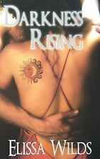Darkness Rising by Elissa Wilds (Light and Dark Series, Book 2) PARANORMAL ROMAN