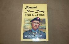 Beyond Nam Dong Roger H. C. Donlon HC 1998 Inscribed & Signed Medal Honor Valor