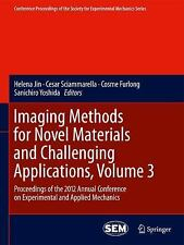 Imaging Methods For Novel Materials And Challenging Applications, Volume 3: P...