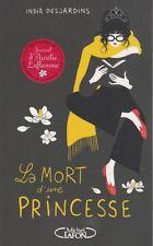 LA MORT D'UNE PRINCESSE India Desjardins livre roman