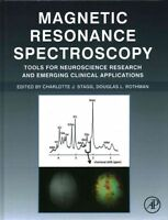 Magnetic Resonance Spectroscopy: Tools for Neuroscience Research and Emerging...
