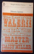 HENRY JAMES - SELECTED SHORT STORIES - REAL THING/MASTER/DAISY etc vintage p/b