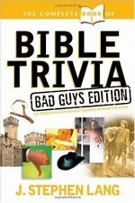 The Complete Book of Bible Trivia: Bad Guys Editio