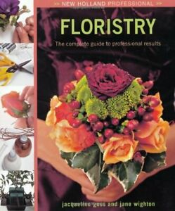 Floristry (New Holland Professional) by Jane Wighton Hardback Book The Cheap