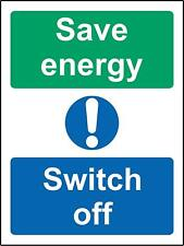 Save energy switch off Safety sign