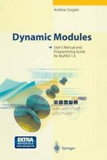 Dynamic Modules : User's Manual and Programming Guide for MuPad 1.4 by...