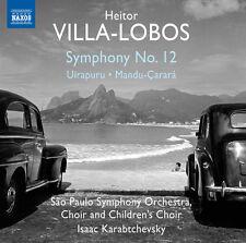 Villa-Lobos / Sao Pa - Symphony No. 12 - Uirapuru - Mandu-Carara [New CD]