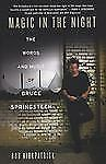 Magic in the Night: The Words and Music of Bruce Springsteen by Kirkpatrick, Ro