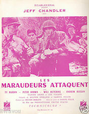▬►1962 Synopsis Les Maraudeurs attaquent Jeff Chandler_Ty Hardin_Peter Brown