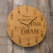 There Is Always Time For a Wee Dram - Oak Wooden Whisky Clock Unique Whisky Gift