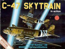 SQUADRON SIGNAL DOUGLAS C-47 SKYTRAIN DAKOTA WW2 USAAF VIETNAM EC-47 AC-47 R4D