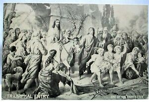 1910 POSTCARD TRIUMPHAL ENTRY (PALM SUNDAY), ONE OF THE THIRTY FIVE