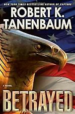 Betrayed Hardcover Robert K. Tanenbaum
