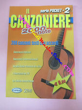 SPARTITO IL CANZONIERE 2000 NOTE serie poket 2 2005 CARISCH no cd mc lp dvd