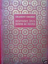 HISTOIRE D'UN HOMME DU PEUPLE ERCKMANN CHATRIAN ILLS GALLAND 1936 HACHETTE