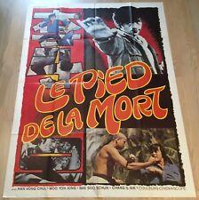 Affiche Cinéma LE PIED DE LA MORT 120x160cm HK KARATÉ KUNG FU