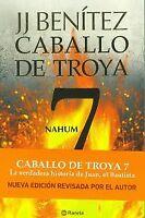 Nahum. Caballo de Troya 7. NUEVO. Nacional URGENTE/Internac. económico. NARRATIV