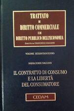 Trattato di Diritto Commerciale Contratto di Consumo Libertà Consumatore CEDAM