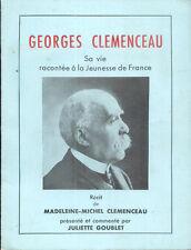 Georges Clemenceau/Sa vie racontée à la Jeunesse de France/1972