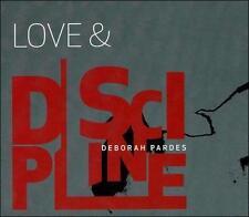 Pardes, Deborah : Love & Discipline CD