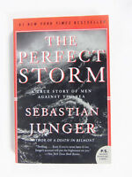 The Perfect Storm: A True Story of Men Against the Sea by Sebastian Junger PS