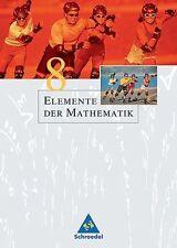 Elemente der Mathematik - Ausgabe 2004 für die SI: Elemente der Mathematik 8. Sc