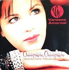 Vanessa Amorosi CD Single Champagne, Champagne (Absolument Fabuleux) - France