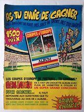 PUBLICITE ANNEES 80 // ALBUM FOOTBALL BENJAMIN - COUPES D'EUROPE 1980