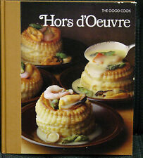 The Good Cook Hors d'Oeuvre Cook Book